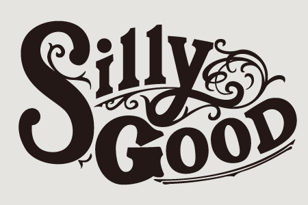 SILLY GOOD