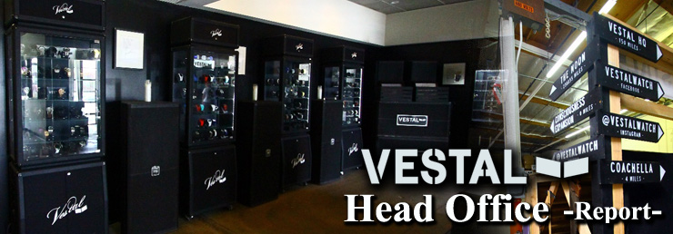 特集:VESTAL - Head Office Report