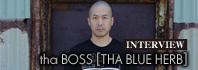 tha BOSS [THA BLUE HERB] インタビュー / A-FILES オルタナティヴ ストリートカルチャー ウェブマガジン