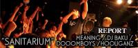 "MEANING × SEEK&DESTROY × FRANTIC PRESENTS SANITARIUM -DJ BAKU ""NEO TOKYO"" RAVE STYLE TOUR 2016- @ MACHIDA Nutty's (2016.4.23) -REPORT- / A-FILES オルタナティヴ ストリートカルチャー ウェブマガジン"
