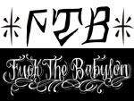 F.T.B(FUCK THE BABYLON)