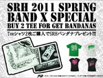 SRH 2011 SPRING BAND x SPECIAL
