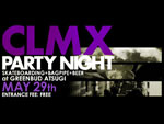 CLMX party night