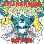 HEY SMITH -『Free Your Mind』