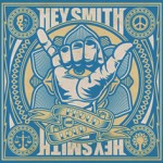 HEY SMITH -『Proud and Loud』