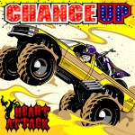 CHANGE UP 『HEART ATTACK』