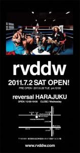 reversal HARAJUKU 2011.7.2 OPEN!!