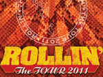 ROLLIN' The TOUR 2011
