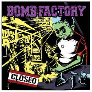 "BOMB FACTORY ""CLOSED TOUR 2011""ワンマン"