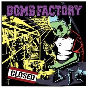 "BOMB FACTORY ""CLOSED TOUR 2011""ワンマン"