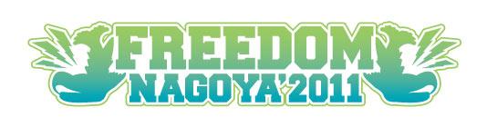 FREEDOM NAGOYA 2011