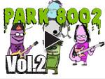 PARK8002 【Vol.2】自由への暴走(脱力系)