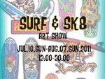 「SURF&SK8」 ART SHOW