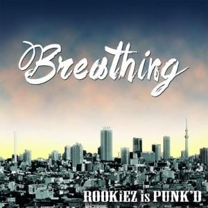 ROOKiEZ is PUNK'D - Breathing