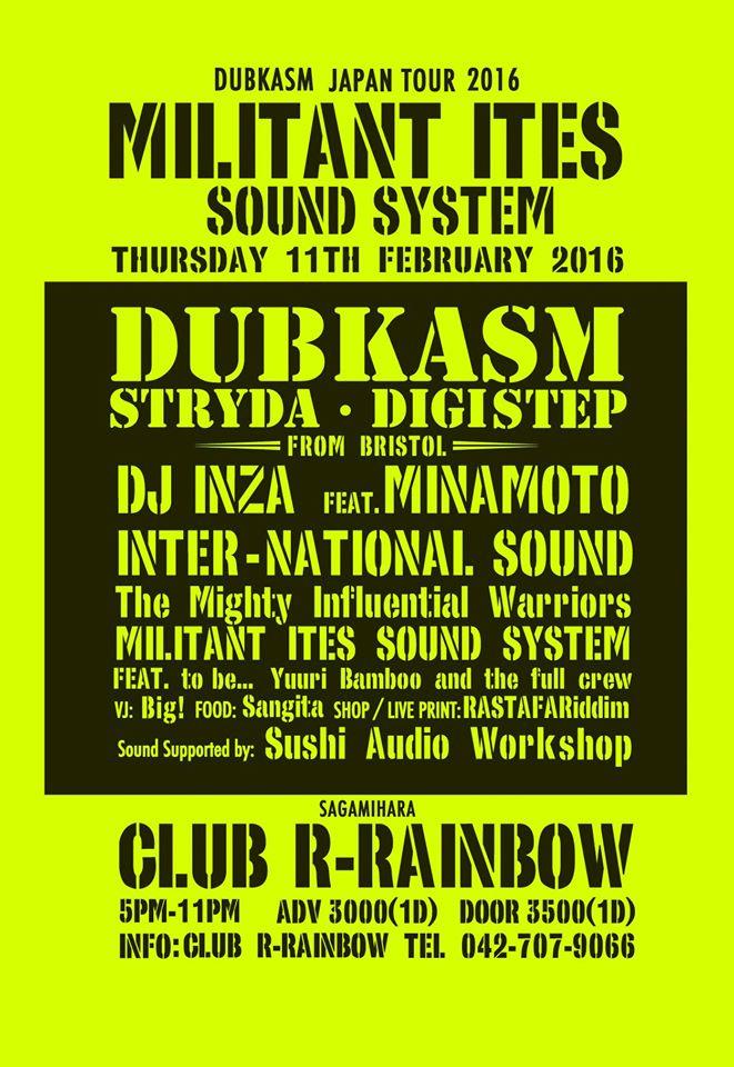 DUBKASM Japan Tour 2016 MILITANT ITES SOUND SYSTEM