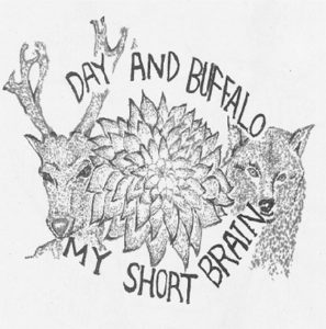 Day and Buffalo『MY SHORT BRAIN』