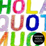MUGWUMPS 『Hola, Quota!』