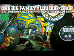 ONE BIG FAMILY x LOU DOG x DROP 【V.A. / ONEBIGFAMILY 8 & 9】リリースパーティー!