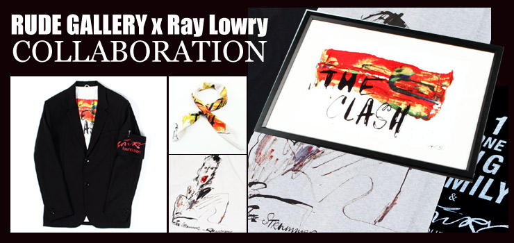 RUDE GALLERY x Ray Lowry COLLABORATION