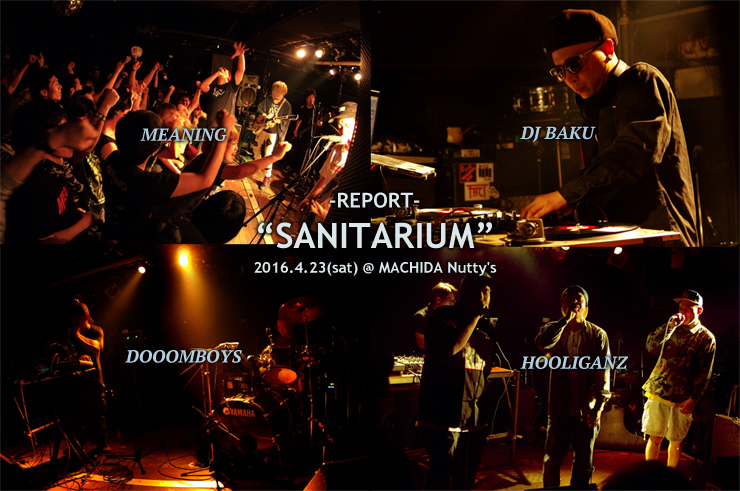 "MEANING × SEEK&DESTROY × FRANTIC PRESENTS ""SANITARIUM"" -DJ BAKU ""NEO TOKYO"" RAVE STYLE TOUR 2016- @ MACHIDA Nutty's (2016.4.23) -REPORT-"