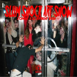 SLUM SHOCK ART SHOW Vol.3
