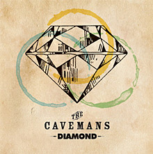 The Cavemans New Album 『DIAMOND