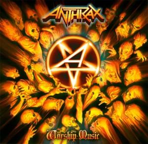 ANTHRAX 『WORSHIP MUSIC』