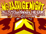 MOJASHIGE NIGHT Vol.4