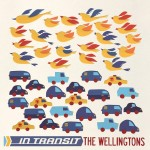 The Wellingtons 『In Transit』
