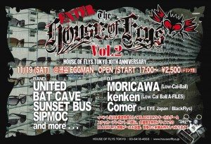 ENTER THE HOUSE OF FLYS vol.2 ~House Of Flys TOKYO 10th Anniversary~
