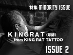 KINGRAT (KING RAT TATTOO) MINORITY ISSUE