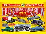 20th Annual YOKOHAMA HOT ROD CUSTOM SHOW 2011