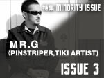 Mr.G (PINSTRIPER,TIKI ARTIST) MINORITY ISSUE