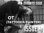 OT (TATTOOER/PAINTER) MINORITY ISSUE