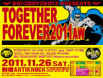 BOYZBOYZBOYZ PRESENTS 「TOGETHER FOREVER 2011AW」