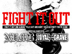 TRUE iD presents 【MY FRIENDS VIOLENCE vol.2 ~FIGHT IT OUT 「TALK SHIT AND HOPE」 REALESE PARTY TOKYO SHOW~】