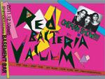RED BACTERIA VACUUM ★ONEMAN-SHOW★