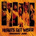 MINAMOTO JAMS 『HEARTS GET WISER』