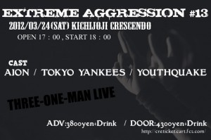 EXTREME AGGRESSION #13 -THREE-ONE-MAN LIVE-