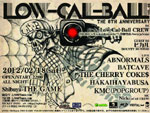 Low-Cal-Ball vol.48 ~the 8th Anniversary~