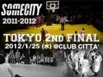『SOMECITY 2011-2012 TOKYO 2nd FINAL』