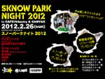 『SKNOW PARK NIGHT 2012』