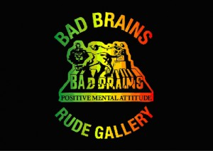 BAD BRAINS meets RUDE GALLERY 2ND SESSION