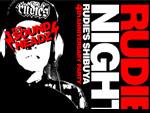 RUDIE'S NIGHT vol.10 RUDIE'S SHIBUYA 4th Anniversary Party