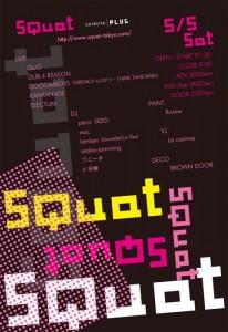SQUAT TOKYO - 2012/05/05(sat)