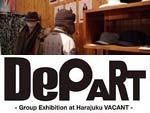"""DePART"" -Group Exhibition at Harajuku VACANT- Report"