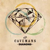 The Cavemans NEW ALBUM『DIAMOND』