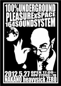 1OO%UNDERGROUND+PLEASURExSPACE+164SOUNDSYSTEM