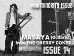 MASAYA (Guitarist)  from THE CHERRY COKES MINORITY ISSUE