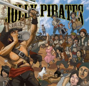 JOLLY PIRATES~海賊の宴(V.A.) / mixed by Elequesta Of Tabla Uncleowen official mix CD